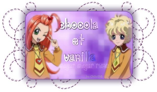 °Chocola et Vanilla°