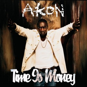 Akon - Time Is Money