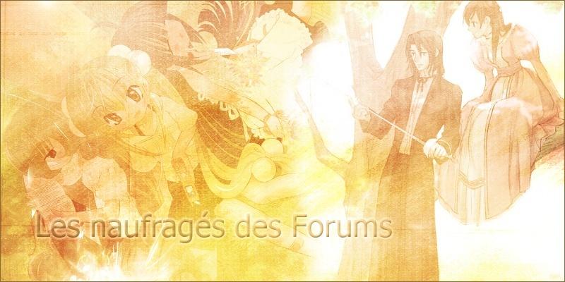 Les Naufragés des Forums