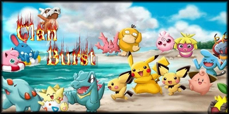 Clan Pokemon Burst